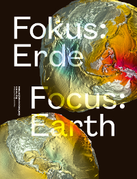 Fokus Erde - Focus Earth